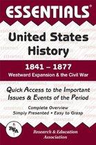 ESSENTIALS: US HISTORY 1841-1877
