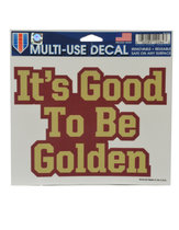 MULTI USE DECALS ITS GOOD TO BE GOLDEN