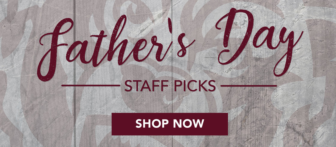 Fathers Day Staff Picks Shop now!